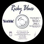 Ricky Blues This Is Not The Blues