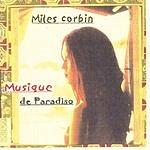 Miles Corbin Musique De Paradiso