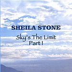 Sheila Stone Sky's The Limit, Part 1