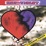Red To Violet Unfiltered (Acoustic Tracks)