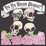 The Ya Ya Boom Project! Pink Insides