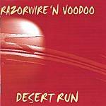 Razorwire 'N Voodoo Desert Run