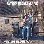 Nitro Blues Band Hey Mr. Bluesman