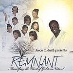 Remnant Jason C. Smith Presents: Remnant