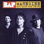 Bap Wahnsinn - Die Hits Von '79 Bis '95