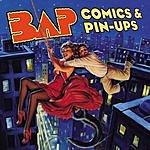 Bap Comics & PinUps