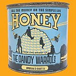 The Dandy Warhols All The Money Or The Simple Life Honey (3-Track Maxi-Single)
