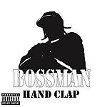 Bossman Hand Clap (Parental Advisory)