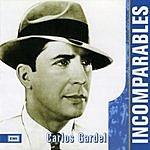 Carlos Gardel Incomparables