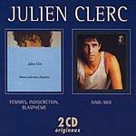 Julien Clerc Aime Moi/Femmes Indiscretions Blasphemes