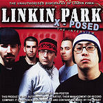 Linkin Park Linkin Park X-Posed: The Interview