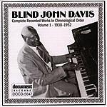 Blind John Davis Blind John Davis Vol.1 (1938-1952)