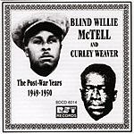 Blind Willie McTell The Postwar Recordings Of Blind Willie McTell & Curley Weaver (1949-1950)
