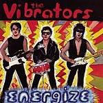 The Vibrators Energize