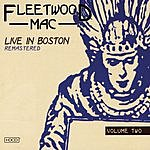 Fleetwood Mac Live In Boston Remastered Vol.2