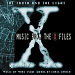 Mark Snow The Truth And The Light: Music From The X-Files