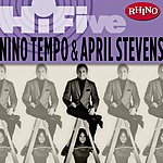 Nino Tempo Rhino Hi-Five: Nino Tempo & April Stevens