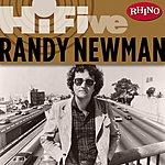 Randy Newman Rhino Hi-Five: Randy Newman