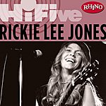 Rickie Lee Jones Rhino Hi-Five: Rickie Lee Jones