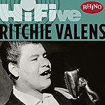 Ritchie Valens Rhino Hi-Five: Ritchie Valens
