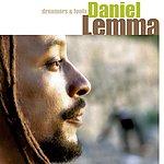Daniel Lemma Dreamers & Fools