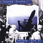 Thomas Channell Crowded Sunrise