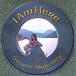 Susan Mahoney I Am Here