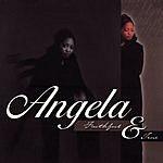 Angela Faithful And True
