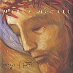 Marty Mccall Images Of Faith