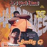 Smily G It's Hardtimes