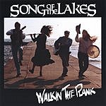 Song Of The Lakes Walking The Plank