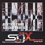 SGX Better Than Sliced Beats - The SGX Remix Album