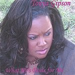 Tonya Gipson What He's Done for Me