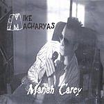 Mike Macharyas Mariah Carey