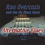 Ron Overcash & The Nu Blooz Band Alternative Blues