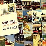 Whit Hill & The Postcards We Are Here