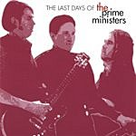 The Prime Ministers The Last Days Of The Prime Ministers