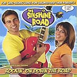 The Sunshine Road Rockin' On Down The Road