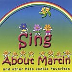 Miss Jackie Sing About Martin And Other Miss Jackie Favorites