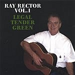 Ray Rector Ray Rector Vol.1: Legal Tender Green
