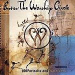 Enter The Worship Circle First Circle