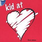 Victor Johnson Kid At Heart