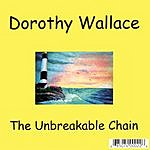 Dorothy Wallace The Unbreakable Chain