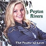 Peyton Rivers The Power Of Love