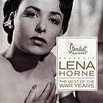 Lena Horne The Best Of The War Years