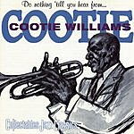 Cootie Williams Do Nothing 'Till You Hear From Me