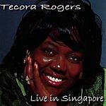 Tecora Rogers Live In Singapore