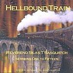 Reverend Sasquatch Hellbound Train