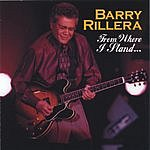Barry Rillera From Where I Stand