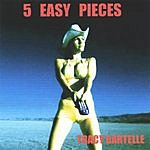 Tracy Bartelle 5 Easy Pieces